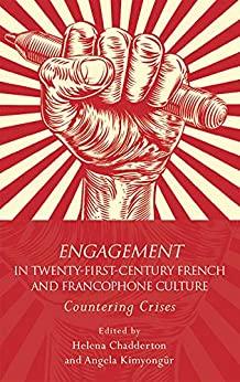 Engagement In 21st Century French And Francophone Culture: Countering Crises (french And Francophone Studies) por Helena Chadderton Gratis