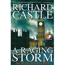Derrick Storm: A Raging Storm - Im Auge des Sturms