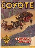 El Coyote 58 La diligenza di Monterrey