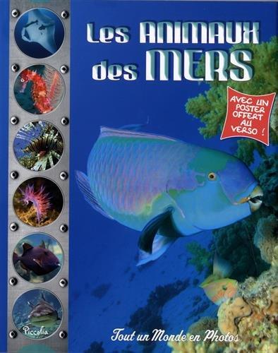 Les animaux des mers par Piccolia