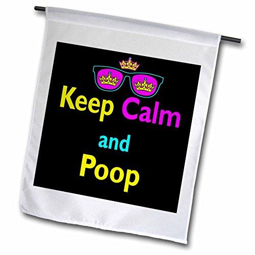 3dRose FL_116761_1 CMYK Keep Calm Parodie Hipster Krone und Sonnenbrille Keep Calm and Poop Gartenflagge, 30,5 x 45,7 cm