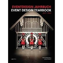 Eventdesign Jahrbuch 2017 / 2018 (Event Design Yearbook)