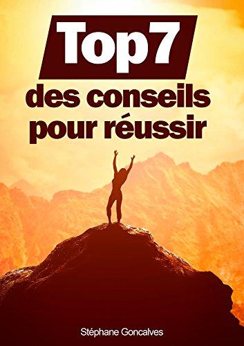 Top 7 des conseils pour réussir (Livre développement personnel)