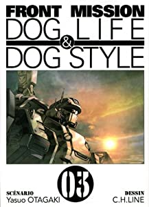 Front Mission - Dog Life and Dog Style Edition simple Tome 3