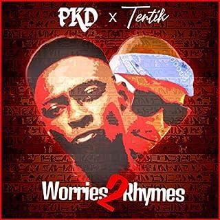 Worries 2 Rhymes [Explicit]