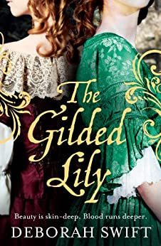 The Gilded Lily by [Swift, Deborah]