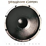 Kingdom Come: In Your Face (Audio CD)
