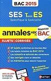 Annales ABC du BAC 2015 SES Term ES spécifique et spécialité