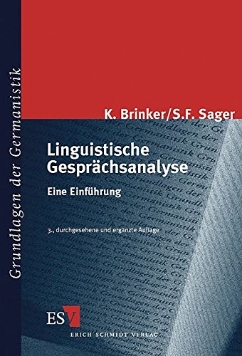 Linguistische Gesprächsanalyse: Eine Einführung (Grundlagen der Germanistik (GrG), Band 30)