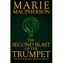 The Second Blast of the Trumpet: The Second Book in the Knox Trilogy