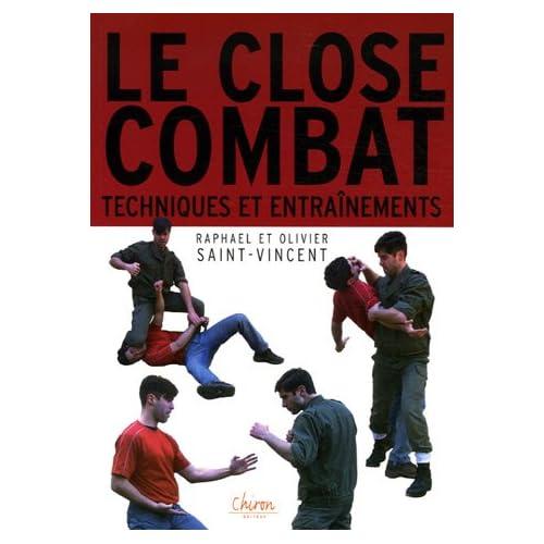 Close-Combat : Entraînements et techniques