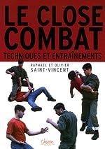 Close-Combat - Entraînements et techniques de Olivier Saint-Vincent