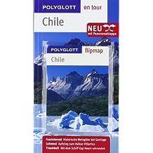 Chile - Buch mit flipmap: Polyglott on tour Reiseführer