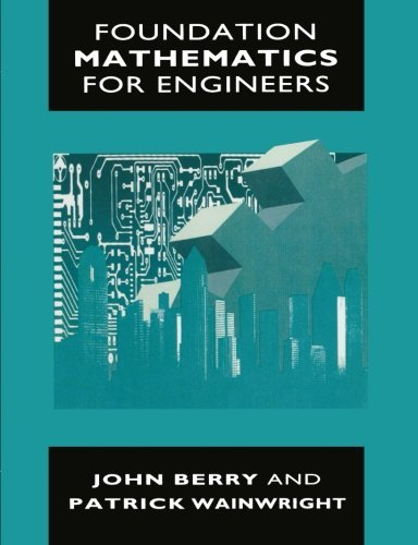 Foundation Mathematics for Engineers by John Berry (1991-06-18)
