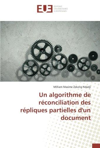 Un algorithme de reconciliation des repliques partielles d'un document par Milliam Maxime Zekeng Ndadji