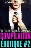 Best inconnus 10 Livres - Compilation érotique #2 : 10 histoires très chaudes Review