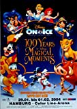 DISNEY ON ICE - -{2004} 100 anni of MAgical Moments - Donald - Mickey