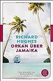 Orkan über Jamaika: Roman. Neu übersetzt von Michael Walter (Fischer Klassik)