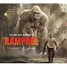 The Art and Making of Rampage