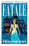 Image de Fatale Vol. 4: Pray For Rain