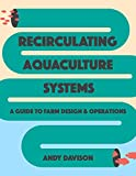 #7: Recirculating Aquaculture Systems: A Guide to Farm Design and Operations