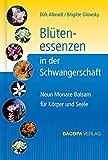 Blütenessenzen in der Schwangerschaft (Amazon.de)