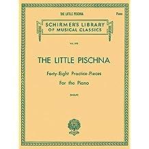 Little Pischna: 48 Practice Pieces