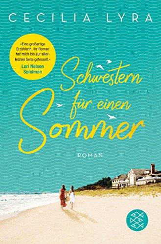 Schwestern für einen Sommer: Roman