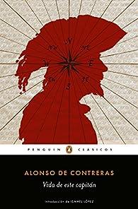 Vida de este capitán par Alonso de Contreras