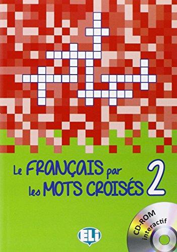 Le Francais Par Les Mots Croises: Book 2 + DVD-Rom