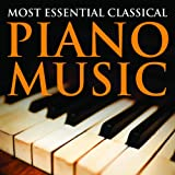 Most Essential Classical Piano Music