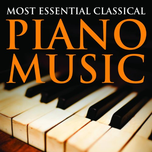 Most Essential Classical Piano...