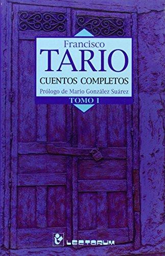 Cuentos Completos: Tomo I: 1 de Francisco Tario (ene 2004) Tapa blanda