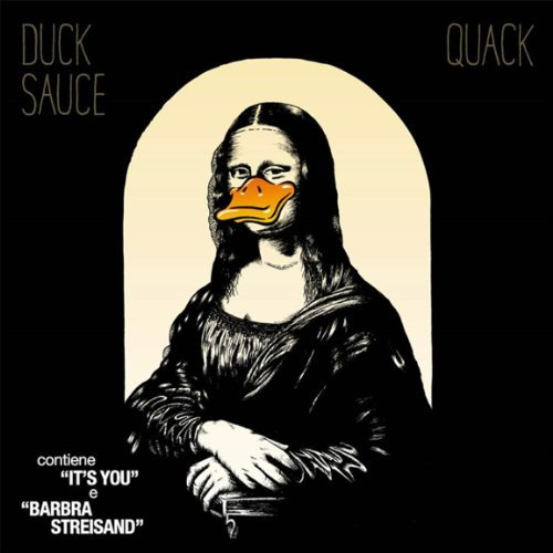 Quack by Duck Sauce