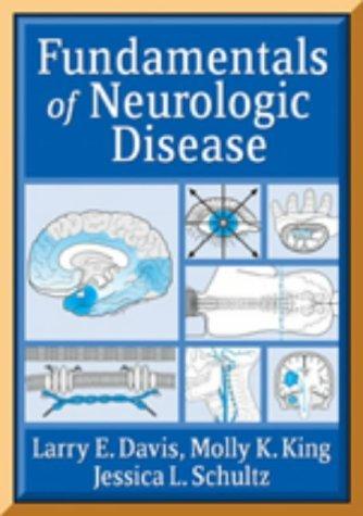 Fundamentals of Neurologic Disease by Larry Davis (2005-03-30)