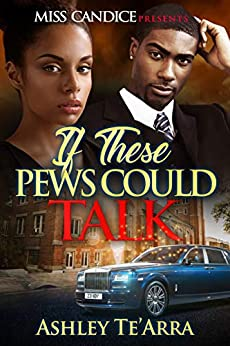 If These Pews Could Talk (English Edition) di [Te'Arra, Ashley]