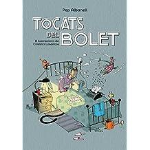 Tocats del bolet (Llibres Infantils I Juvenils)