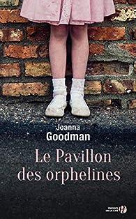 Le Pavillon des orphelines par Goodman
