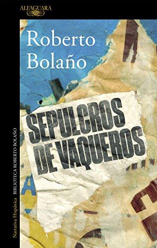 Sepulcros de vaqueros por Roberto Bolaño