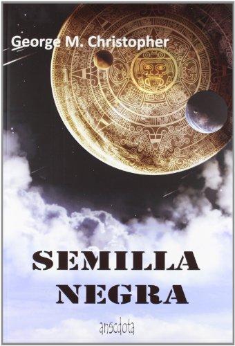 Semilla Negra (Anécdota) por Jorge Sedeño Tejado