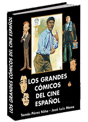 LOS GRANDES CÓMICOS DEL CINE ESPAÑOL