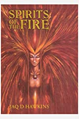 Spirits of the Fire (Spirits of the Elements S.) Paperback