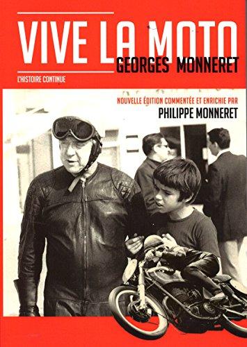 Vive la moto par MONNERET GEORGES