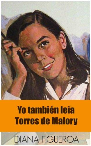 Yo también leía Torres de Malory leer libros online gratis en español para descargar