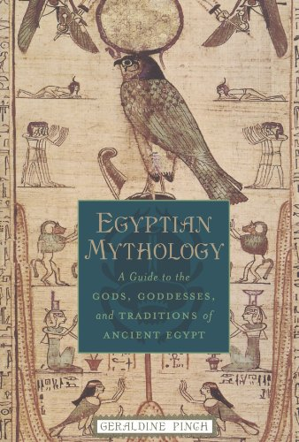 Egyptian Mythology: A Guide to the Gods, Goddesses, and Traditions of Ancient Egypt por Geraldine Pinch