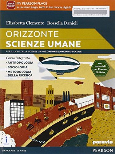 Orizzonte scienze umane. Per le Scuole superiori. Con e-book. Con espansione online