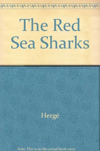 The Red Sea Sharks par Hergé