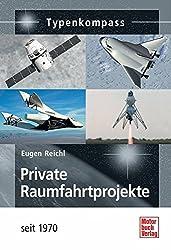 Private Raumfahrtprojekte: seit 1970 (Typenkompass)