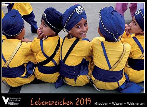 Lebenszeichen 2019: Glauben - Wissen - Weisheiten: Bildkalender der Gesellschaft für bedrohte Völker Österreich