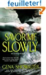 Savor Me Slowly.